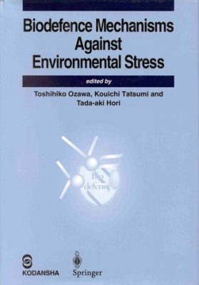 Biodefence Mechanisms Against Environmental Stress