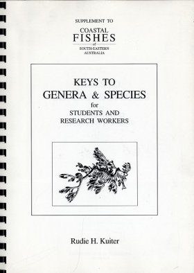Keys to Genera and Species for Students and Research Workers: Supplement to Coastal Fishes of South-Eastern Australia