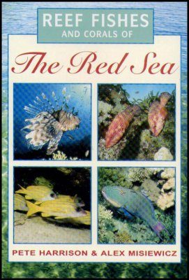 Reef Fishes and Corals of the Red Sea