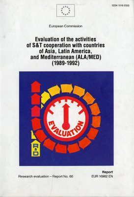 Evaluation of the Activities of S&T Cooperation with Countries of Asia, Latin america, and Mediterranean (ALA/MED) (1989-1992)