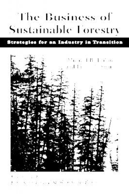 The Business of Sustainable Forestry