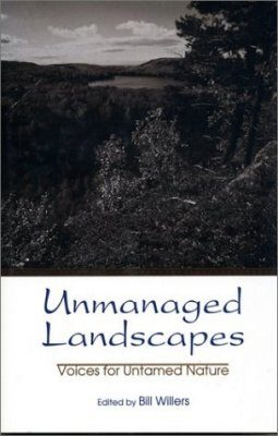 Unmanaged Landscapes