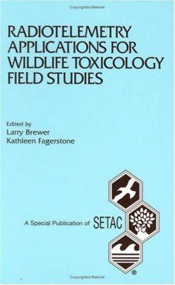 Radiotelemetry Applications for Wildlife Toxicology Field Studies
