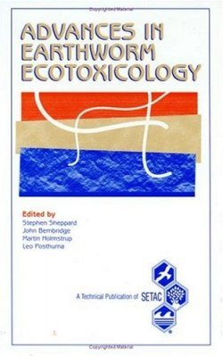 Advances in Earthworm Ecotoxicology