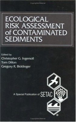 Ecological Risk Assessments of Contaminated Sediments