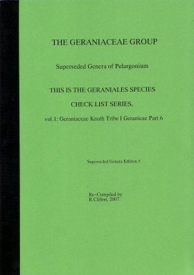 The Geraniaceae Group, Geraniales Species Checklist, Volume 1, Part 6: Superseded Genera of Pelargonium