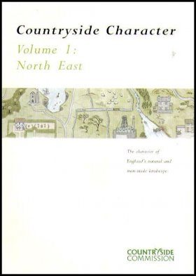 Countryside Character: The Character of England's Natural and Man Made Landscape: Volume 1