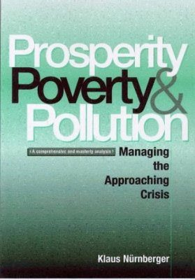 Prosperity, Poverty and Pollution