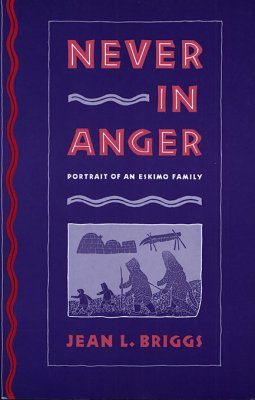 Never in Anger: A Portrait of an Eskimo Family