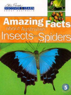 Amazing Facts about Australian Insects and Spiders