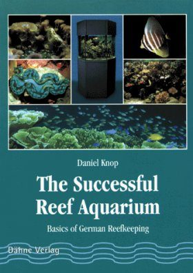 The Successful Reef Aquarium