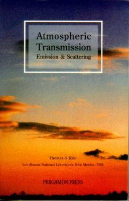 Atmospheric Transmission, Emission and Scattering