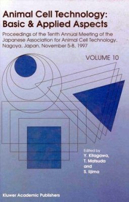 Animal Cell Technology: Basic and Applied Aspects
