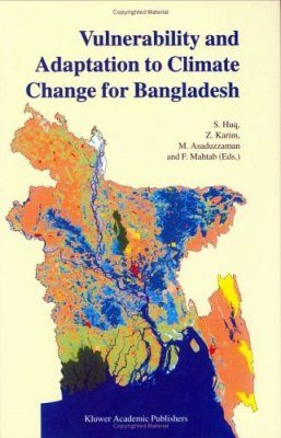Vulnerability and Adaptation to Climate Change for Bangladesh