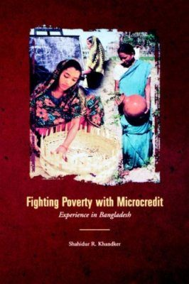 Fighting Poverty with Microcredit: Experience in Bangladesh