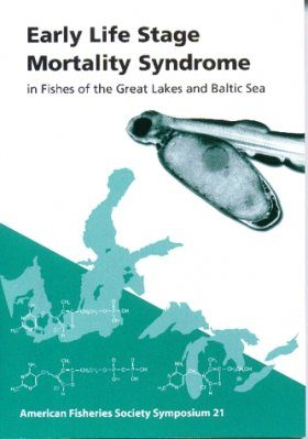Early Life Stage Mortality Syndrome in Fishes of the Great Lakes and Baltic Sea