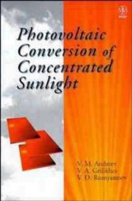 Photovoltaic Conversion of Concentrated Sunlight