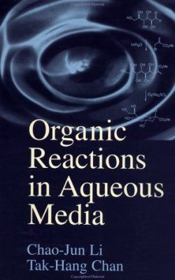 Organic Reactions in Aqueous Media