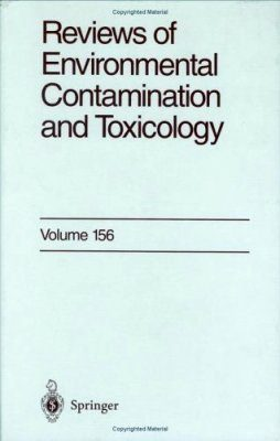 Reviews of Environmental Contamination and Toxicology, Volume 156