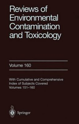 Reviews of Environmental Contamination and Toxicology, Volume 160