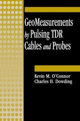 Geomeasurements by Pulsing TDR Cables and Probes