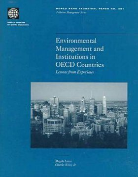 Environmental Management and Institutions in OECD Countries: Lessons From Experience