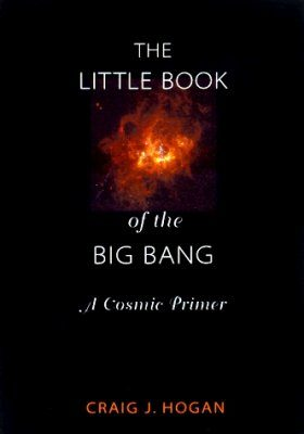 The Little Book of the Big Bang
