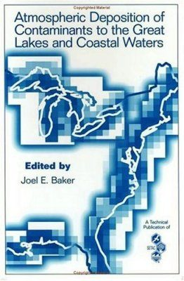 Atmospheric Deposition of Contaminants to the Great Lakes and Coastal Waters