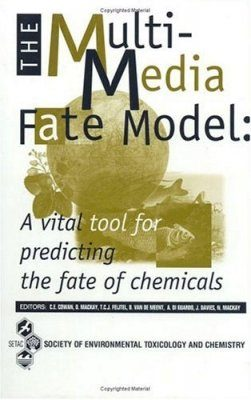 The Multi-Media Fate Model: A Vital Tool for Predicting the Fate of Chemicals