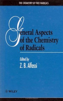 The General Aspects of the Chemistry of Radicals