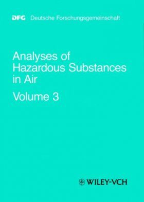 Analyses of Hazardous Substances in Air: Volume 3