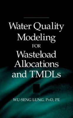 Water Quality Modelling for Wasteload Allocations