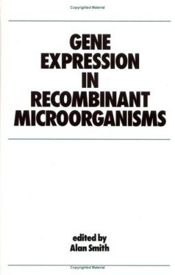 Gene Expression in Recombinant Microorganisms