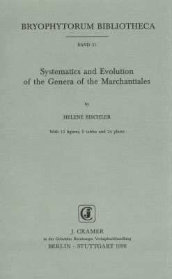 Systematics and Evolution of the Genera of the Marchantiales