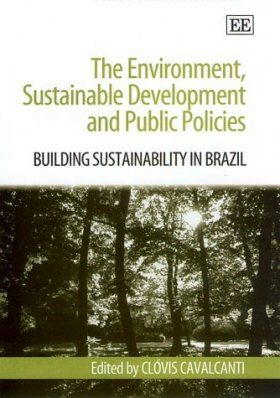 The Environment, Sustainable Development and Public Policies