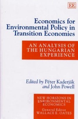 Economics for Environmental Policy in Transition Economies