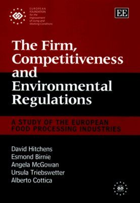 The Firm, Competitiveness and Environmental Regulations