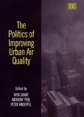 The Politics of Improving Urban Air Quality