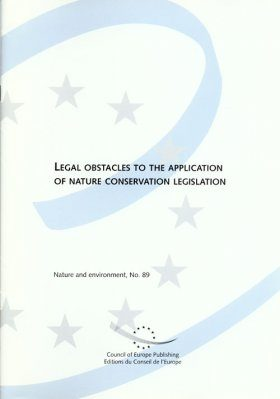 Legal Obstacles to the Application of Nature Conservation Legislation