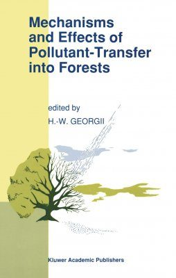 Mechanisms and Effects of Pollutant-Transfer into Forests
