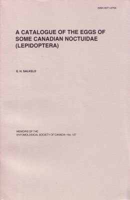 A Catalogue of the Eggs of Some Canadian Noctuidae (Lepidoptera)