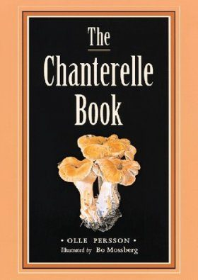The Chanterelle Book
