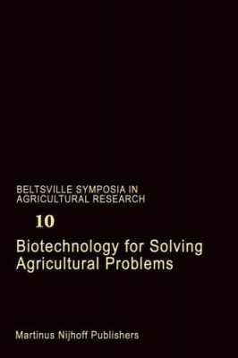 Biotechnology for Solving Agricultural Problems