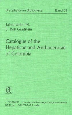 Catalogue of the Hepaticae and Anthocerotae of Colombia