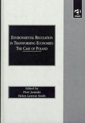 Environmental Regulation in Transforming Economies