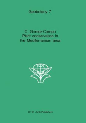Plant Conservation in the Mediterranean Area