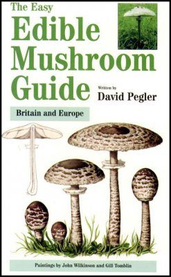 The Easy Edible Mushroom Guide