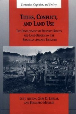 Titles, Conflict and Land Use