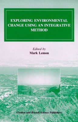 Exploring Environmental Change Using an Integrative Method