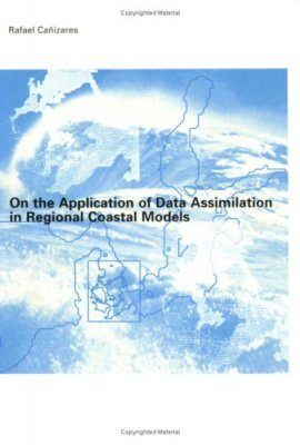 On the Application of Data Assimilation in Regional Coastal Models